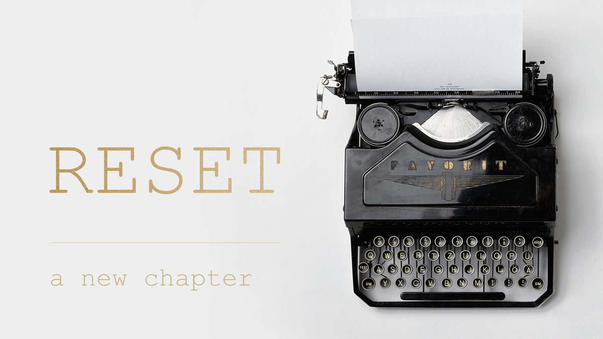 Reset: a new chapter