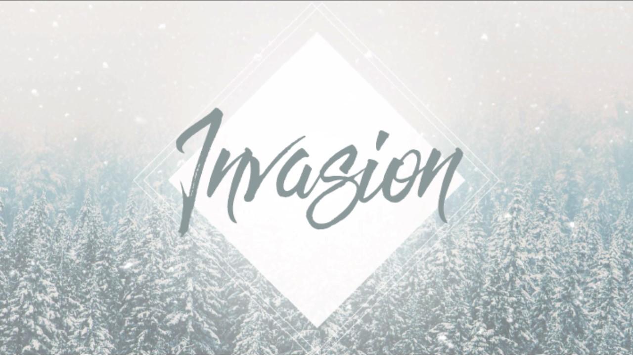 Invasion, pt. 2